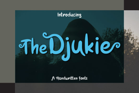 Print on Demand: The Djukie Script & Handwritten Font By emanesdsign