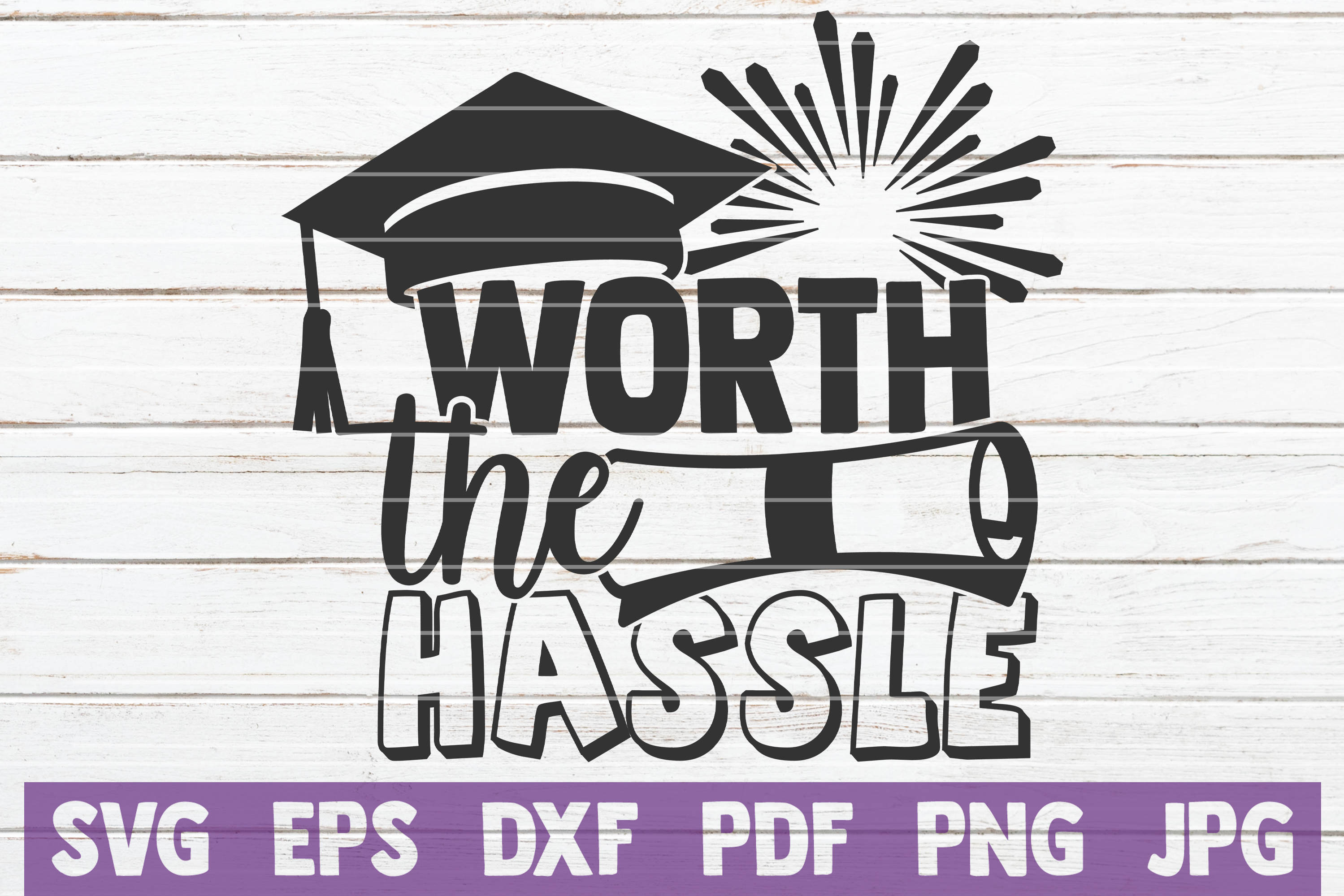 Download Free Worth The Hassle Graphic By Mintymarshmallows Creative Fabrica for Cricut Explore, Silhouette and other cutting machines.