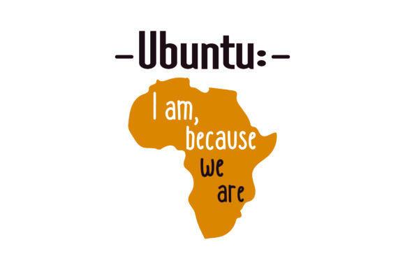 Download Free Ubuntu I Am Because We Are Svg Cut File By Creative Fabrica Crafts Creative Fabrica for Cricut Explore, Silhouette and other cutting machines.