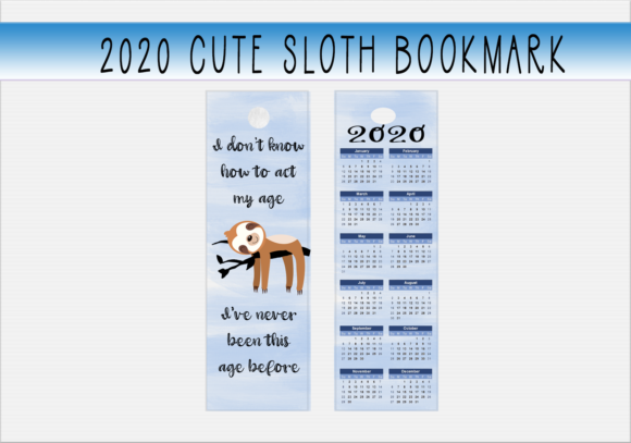 Download Free Cute Sloth 2020 Bookmark Graphic By Capeairforce Creative Fabrica for Cricut Explore, Silhouette and other cutting machines.