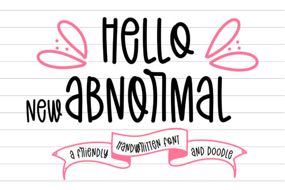 Print on Demand: Hello New Abnormal Script & Handwritten Font By BitongType