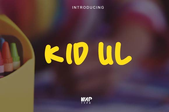 Download Free Kid Ul Font By Wap Type Creative Fabrica for Cricut Explore, Silhouette and other cutting machines.