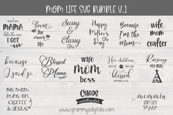 Download Free Mom Life Bundle V 1 Graphic By Grammy S Digitals Creative Fabrica for Cricut Explore, Silhouette and other cutting machines.