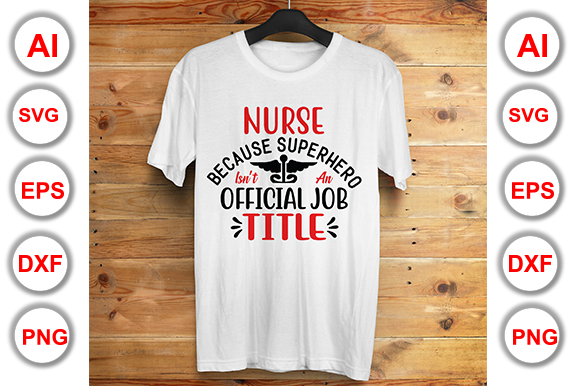 Download Free Nurse Because Superhero Isn T An Officia Graphic By Graphics for Cricut Explore, Silhouette and other cutting machines.