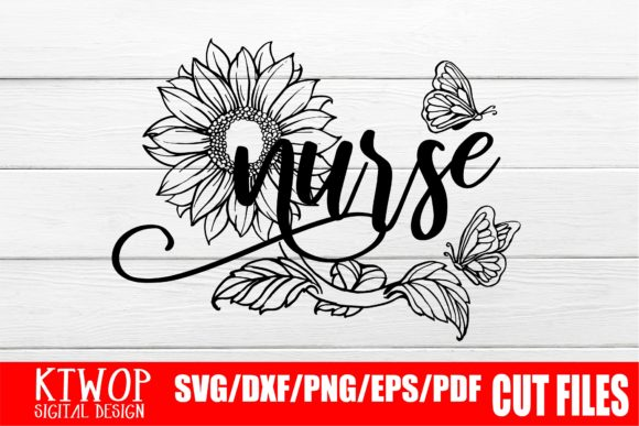 Download Free Nurse Sunflower Butterfly Graphic By Ktwop Creative Fabrica for Cricut Explore, Silhouette and other cutting machines.