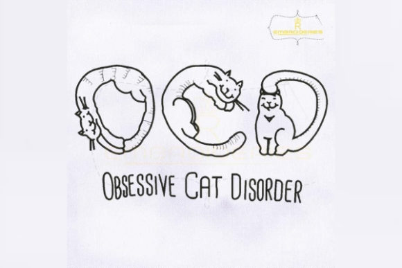 Obsessive Cat Disorder Cats Embroidery Design By RoyalEmbroideries