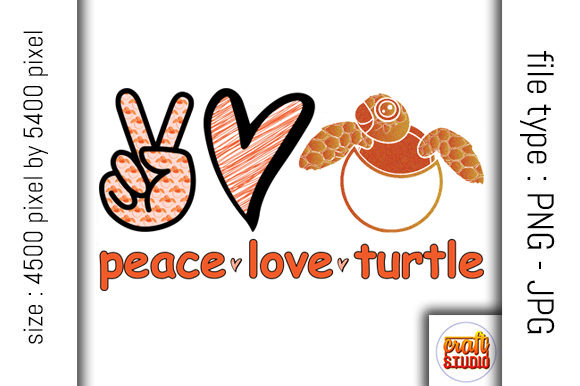 Print on Demand: Peace, Love, Turtle Design Graphic Print Templates By CraftStudio