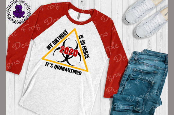 Download Free Quarantine Quarantine Birthday Graphic By Heather Terry Creative Fabrica for Cricut Explore, Silhouette and other cutting machines.