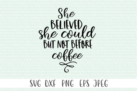 Download Free 6 Coffee Quotes Svg Designs Graphics for Cricut Explore, Silhouette and other cutting machines.