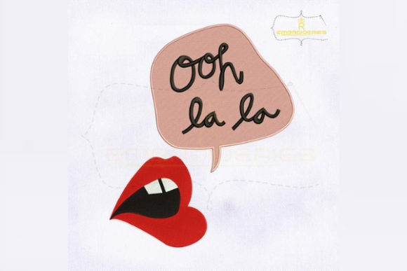 The Hotter Lips Says Ooh La La Beauty Embroidery Design By RoyalEmbroideries