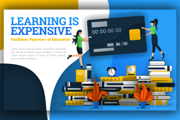 Print on Demand: Illustration of Learning is Expensive Graphic Graphic Templates By setiawanarief111