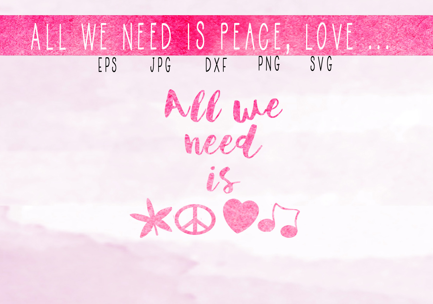Download Free All We Need Is Peace Love Pink Graphic By Capeairforce for Cricut Explore, Silhouette and other cutting machines.