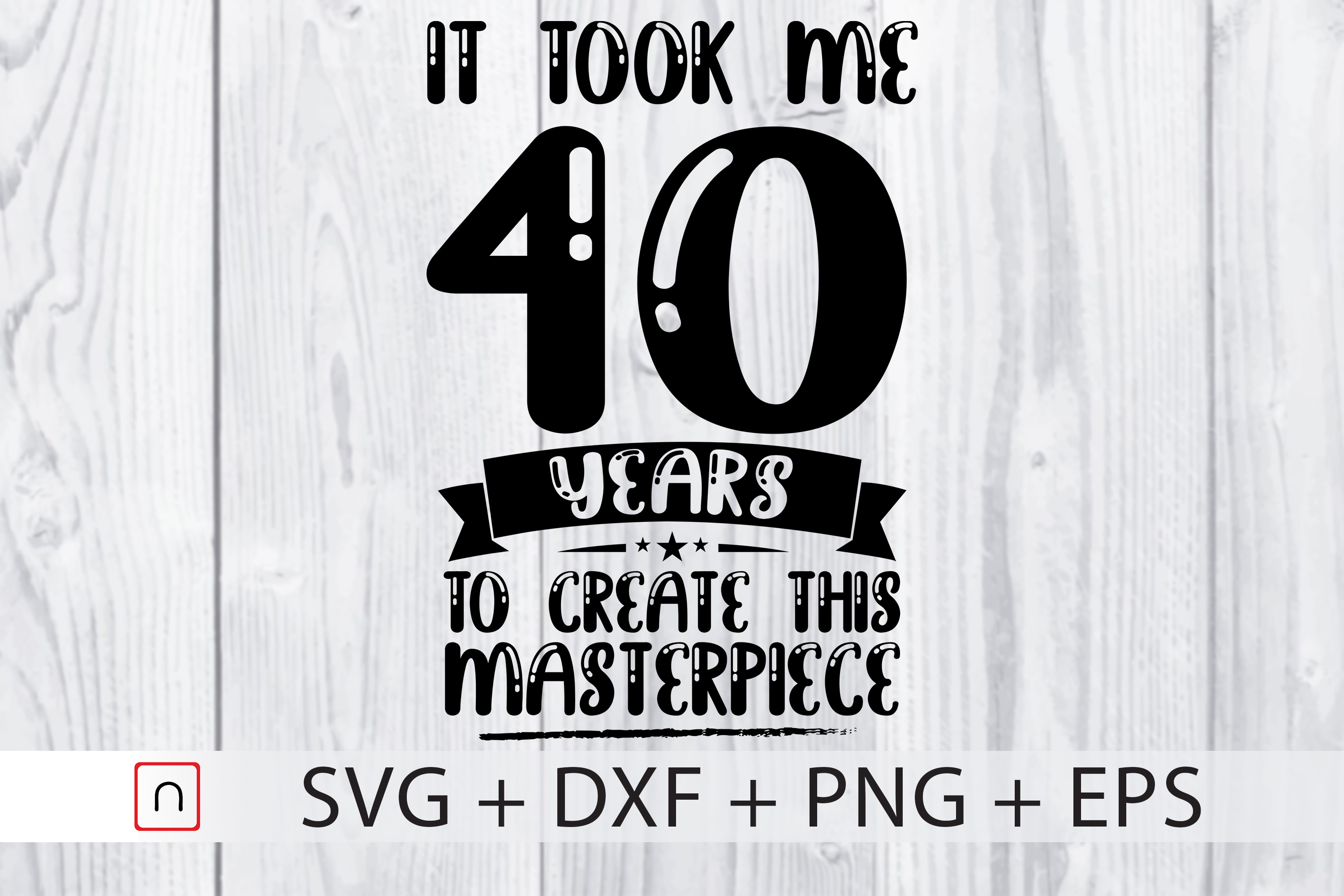Download Free Birthday 40 Years Old Graphic By Novalia Creative Fabrica for Cricut Explore, Silhouette and other cutting machines.