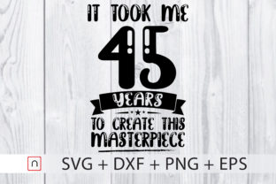 Download Free Birthday 45 Years Old Graphic By Novalia Creative Fabrica for Cricut Explore, Silhouette and other cutting machines.