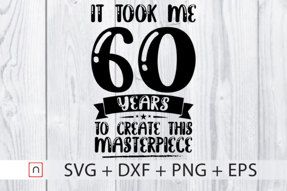 Download Free Birthday 60 Years Old Graphic By Novalia Creative Fabrica for Cricut Explore, Silhouette and other cutting machines.