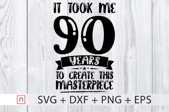 Download Free Birthday 90 Years Old Graphic By Novalia Creative Fabrica SVG Cut Files