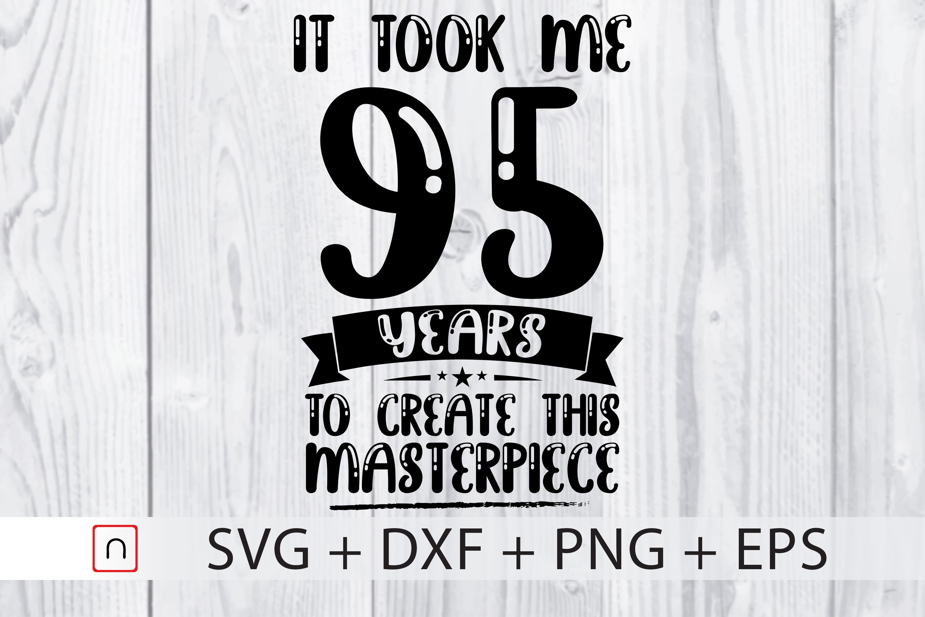 Download Free Birthday 95 Years Old Graphic By Novalia Creative Fabrica for Cricut Explore, Silhouette and other cutting machines.