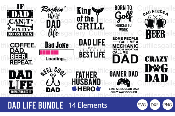 Download Free Dad Life Bundle Father S Day Graphic By Cutfilesgallery for Cricut Explore, Silhouette and other cutting machines.
