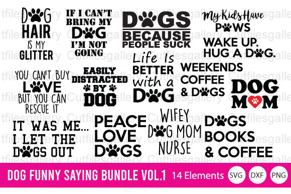 Download Free 2 Dog Funny Saying Bundle Designs Graphics for Cricut Explore, Silhouette and other cutting machines.