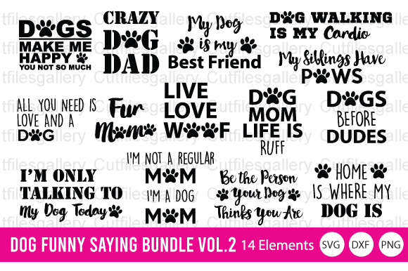 Download Free Dog Funny Saying Bundle Vol 2 Graphic By Cutfilesgallery for Cricut Explore, Silhouette and other cutting machines.