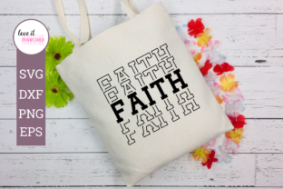 Download Free Faith Cut File Graphic By Love It Mirrored Creative Fabrica for Cricut Explore, Silhouette and other cutting machines.