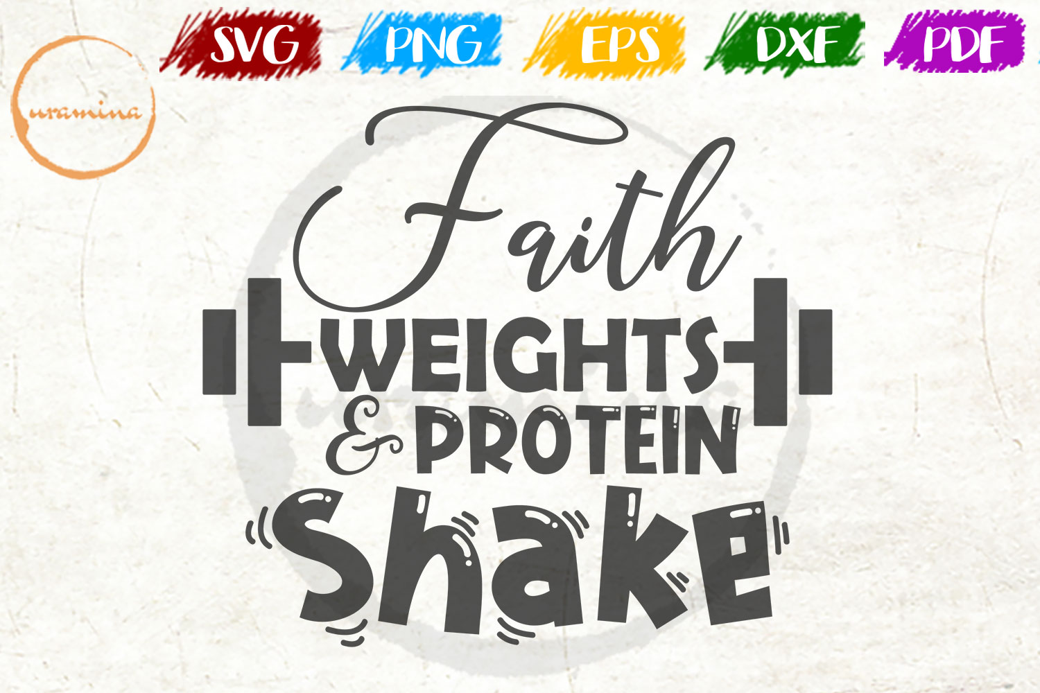 Download Free Faith Weights And Protein Shake Graphic By Uramina Creative for Cricut Explore, Silhouette and other cutting machines.
