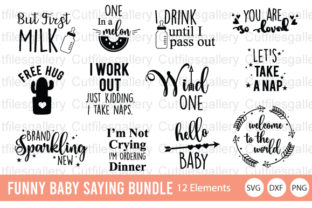 Download Free Funny Baby Saying Bundle Graphic By Cutfilesgallery Creative for Cricut Explore, Silhouette and other cutting machines.