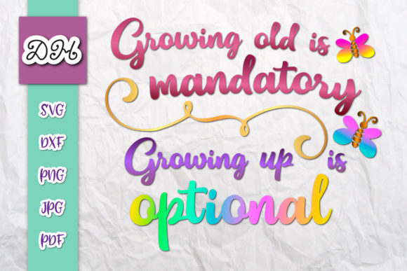 Download Growing Old is Mandatory - Up Optional