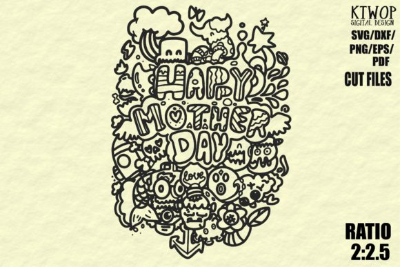 Download Free Happy Mother S Day Doodle 2020 Graphic By Ktwop Creative Fabrica for Cricut Explore, Silhouette and other cutting machines.