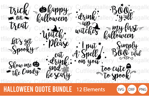 Download Free Halloween Quote Bundle Graphic By Cutfilesgallery Creative Fabrica for Cricut Explore, Silhouette and other cutting machines.