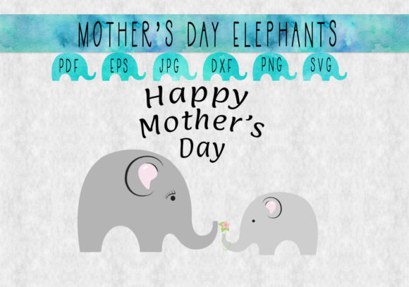 Happy Mother S Day Elephants Graphic By Capeairforce Creative