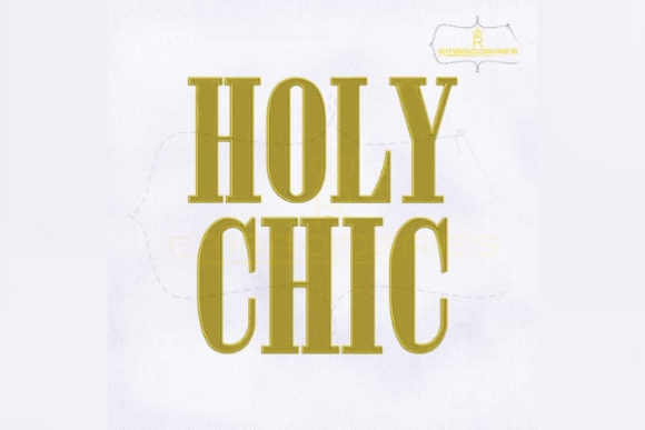 Holy Chic Bachelorette Embroidery Design By RoyalEmbroideries
