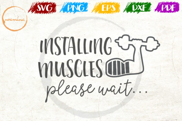 Download Free Installing Muscles Please Wait Graphic By Uramina Creative for Cricut Explore, Silhouette and other cutting machines.