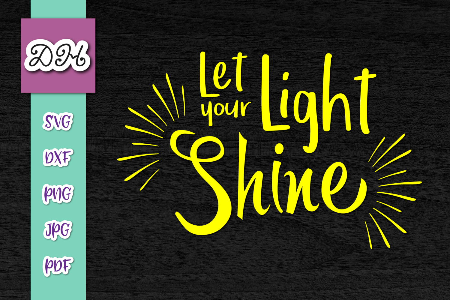 Let Your Light Shine Inspiring Print Cut Graphic By Digitals By