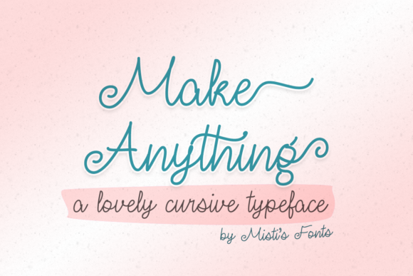 Print on Demand: Make Anything Script & Handwritten Font By Misti