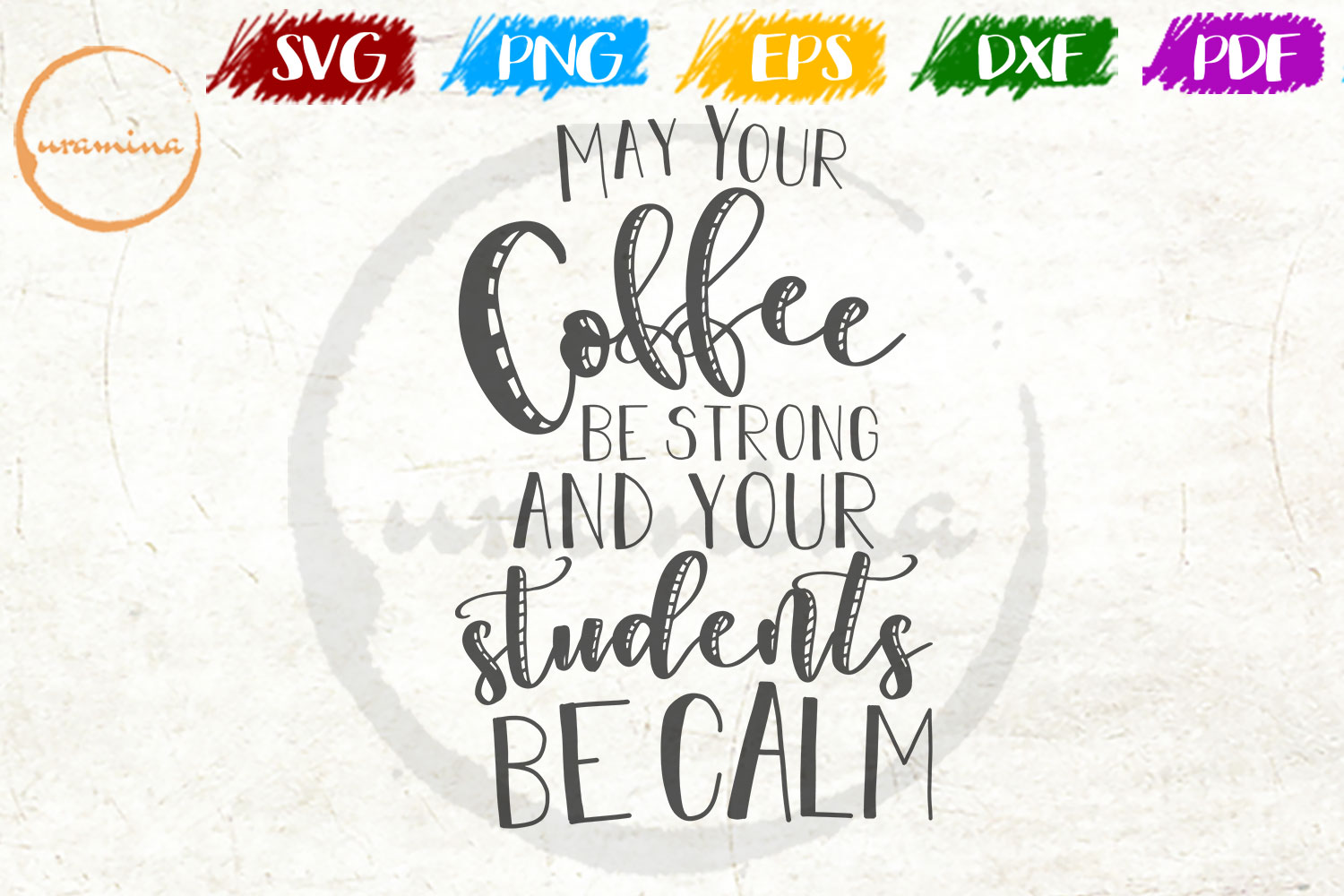 Download Free May Your Coffee Be Strong And Your Graphic By Uramina Creative for Cricut Explore, Silhouette and other cutting machines.