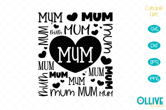 Download Free Mum Word Art Graphic By Ollivestudio Creative Fabrica for Cricut Explore, Silhouette and other cutting machines.