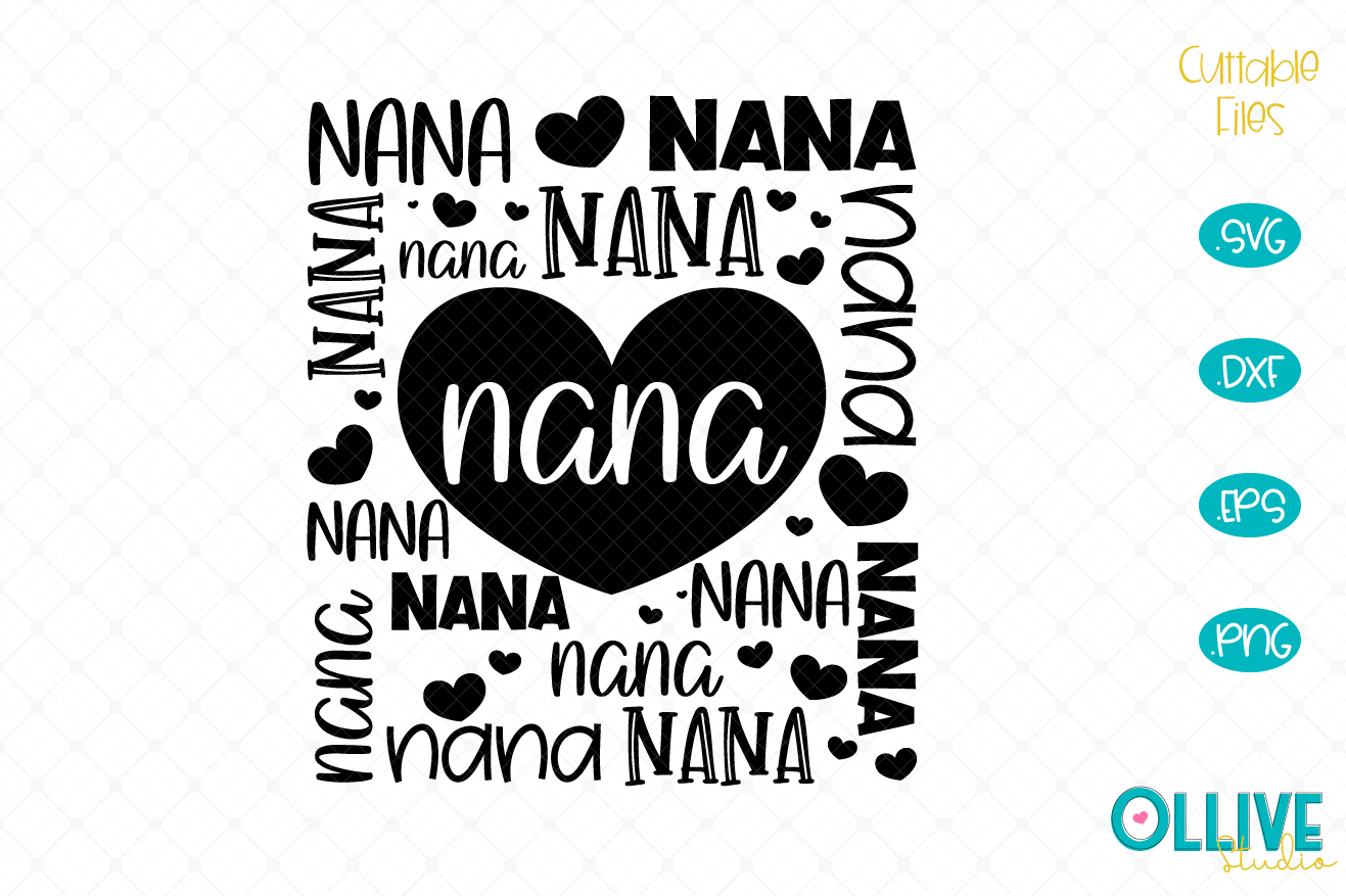 Download Free Nana Word Art Graphic By Ollivestudio Creative Fabrica for Cricut Explore, Silhouette and other cutting machines.