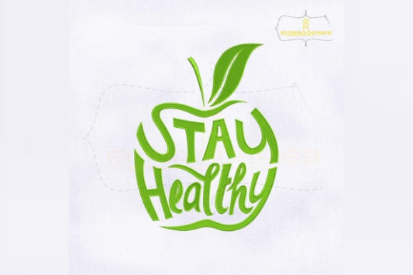 Stay Healthy Green Apple Awareness & Inspiration Embroidery Design By royalembroideries