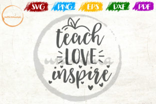 Download Free Teach Love Inspire Graphic By Uramina Creative Fabrica for Cricut Explore, Silhouette and other cutting machines.