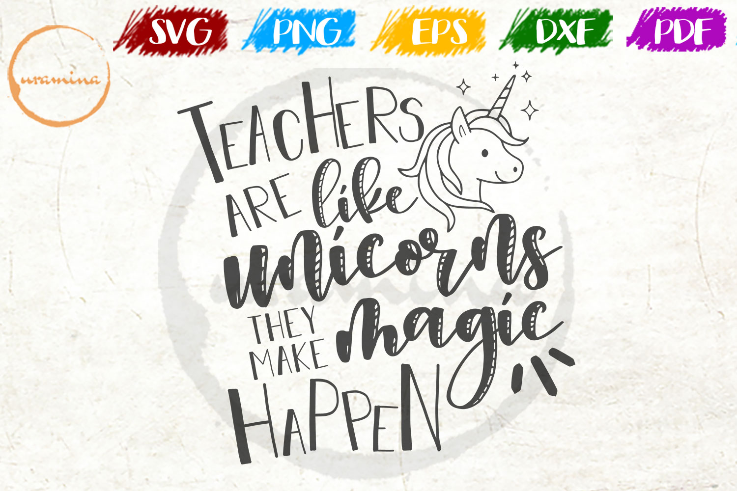 Download Free Teachers Are Like Unicorns They Make Graphic By Uramina Creative Fabrica for Cricut Explore, Silhouette and other cutting machines.
