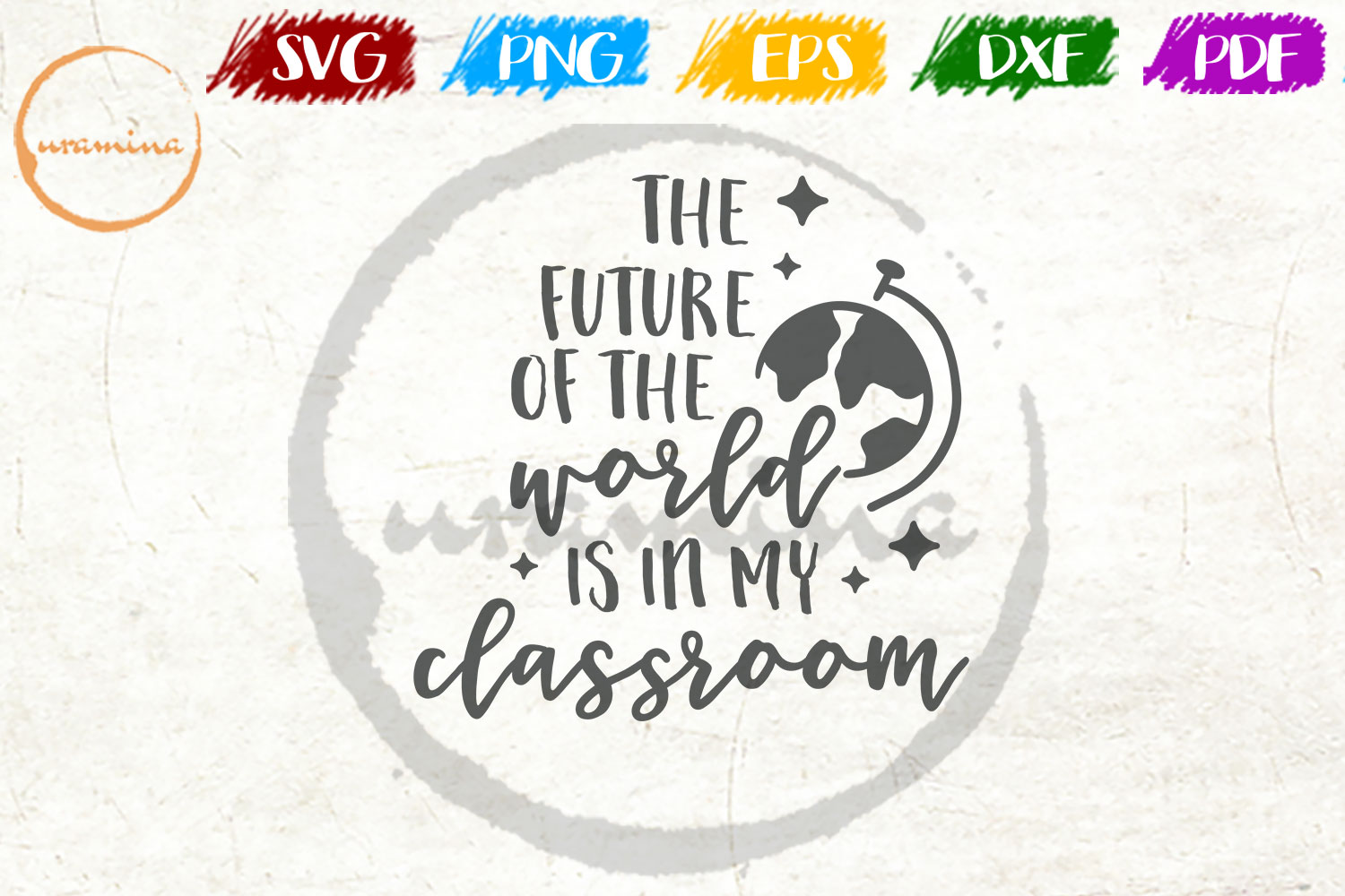 Download Free The Future Of The World Is In My Classroom Graphic By Uramina SVG Cut Files
