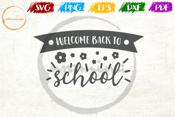 Download Free Welcome Back To School Graphic By Uramina Creative Fabrica for Cricut Explore, Silhouette and other cutting machines.