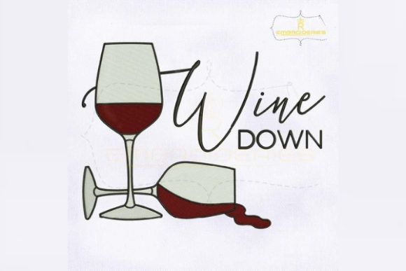 Wine Down Wine & Drinks Stickdesign von RoyalEmbroideries