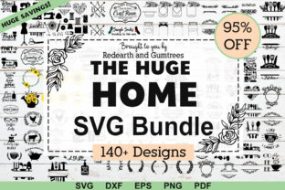Download Free The Huge Home Bundle Graphic By Redearth And Gumtrees Creative for Cricut Explore, Silhouette and other cutting machines.