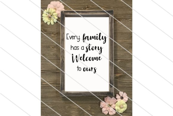 Download Free Every Family Has A Story Welcome To Ours Graphic By Amy Anderson for Cricut Explore, Silhouette and other cutting machines.