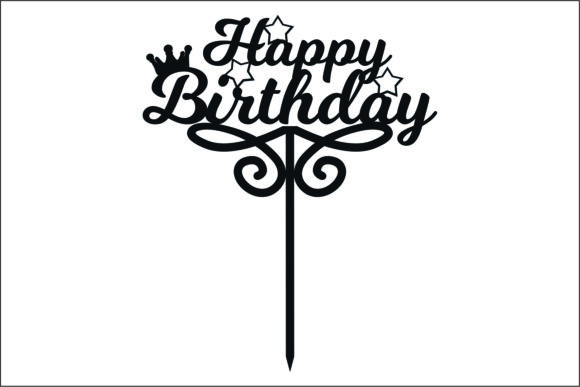 Happy Birthday Topper Laser Cutting Graphic Product Mockups By Fast Store