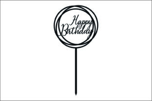 Happy Birthday TopperLaser Cutting Graphic Product Mockups By Fast Store