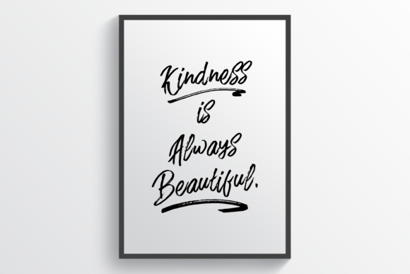 Download Free Kindness Is Always Beautiful Graphic By Handriwork Creative for Cricut Explore, Silhouette and other cutting machines.