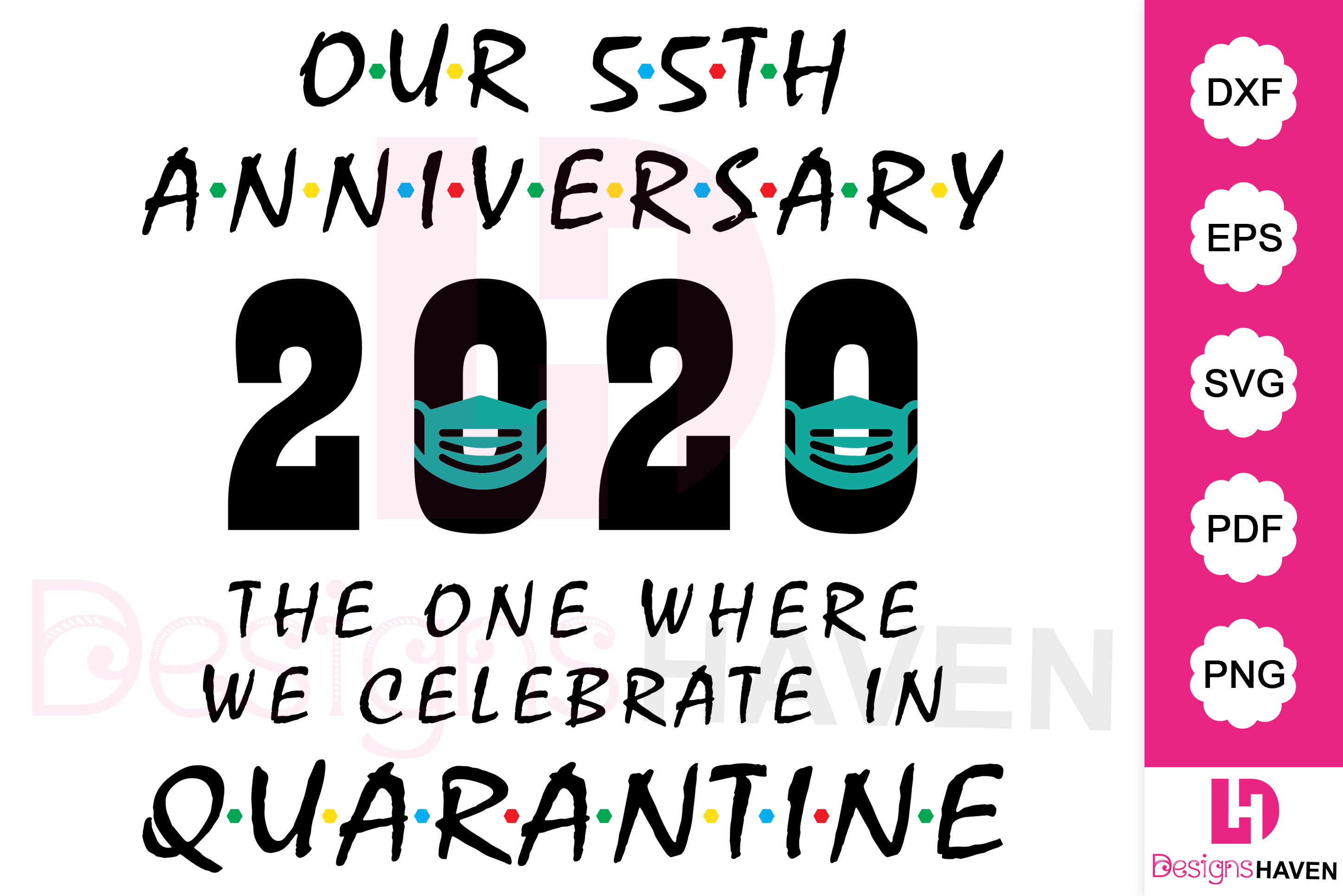 Download Free Our 55th Anniversary 2020 Quarantine Graphic By Designshavenllc for Cricut Explore, Silhouette and other cutting machines.